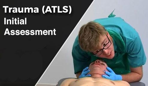ارزیابی اولیه بیمار ترومایی – ATLS (مراقبتهای حیاتی پیشرفته در تروما)